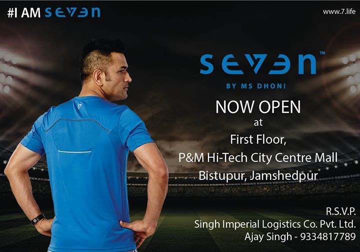 Seven reached another milestone by opening our new store in Jamshedpur #IAMSEVEN www.7.life