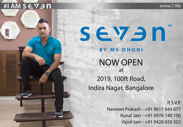Seven is NOW OPEN at Bengaluru ... #NammaBengaluru #IAMSEVEN